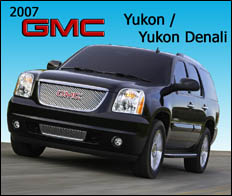 2007 GMC Yukon and Yukon Denali